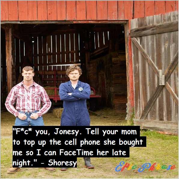 Letterkenny Shoresy Quotes 3