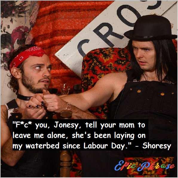 Letterkenny Shoresy Quotes 4