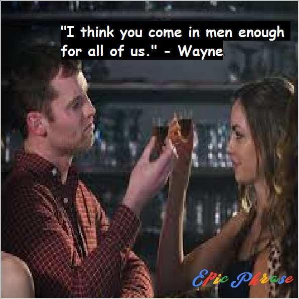 Letterkenny Wayne Quotes 3