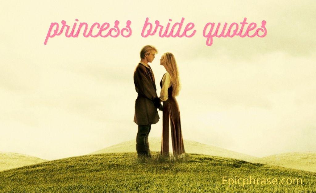 Princess Bride Quotes